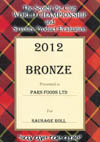 Bronze medal for our Sausage Roll 2012
